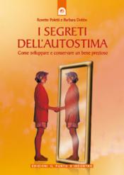 I segreti dell'autostima (ebook)  Rosette Poletti Barbara Dobbs  Edizioni il Punto d'Incontro
