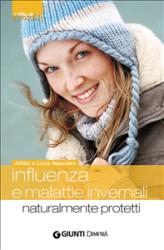 Influenza e malattie invernali (ebook)  Attilio Speciani Luca Speciani  Giunti Demetra