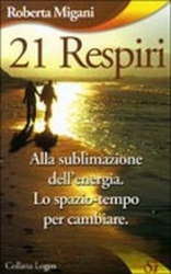 21 Respiri  Roberta Migani   Edizioni Sì