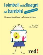 I simboli nei disegni dei bambini (ebook)  Evi Crotti Alberto Magni  Red Edizioni