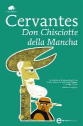 Don Chisciotte della Mancha (ebook)  Miguel de Cervantes Saavedra   Newton & Compton Editori