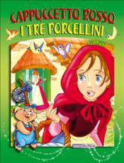 Cappuccetto Rosso - I tre porcellini (ebook)  Autori Vari   Abaco Edizioni