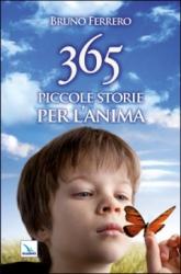 365 piccole storie per l'anima  Bruno Ferrero   Elledici