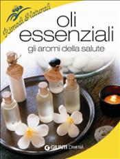 Oli essenziali (ebook)  Stefania Del Principe Luigi Mondo  Giunti Demetra