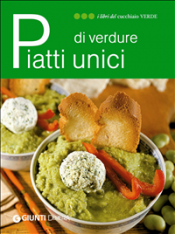 Piatti unici di verdure (ebook)  Autori Vari   Giunti Demetra