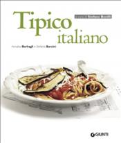 Tipico italiano (ebook)  Annalisa Barbagli Stefania Barzini  Giunti Editore