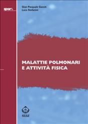 Malattie polmonari e attività fisica (ebook)  Gian Pasquale Ganzit Luca Stefanini  SEEd Edizioni Scientifiche