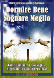 Dormire Bene Sognare Meglio (ebook)  Gianluigi Ballarani Enrico Sigurtà  Bruno Editore