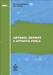 Artrosi, artrite e attività fisica (ebook)  Gian Pasquale Ganzit Luca Stefanini  SEEd Edizioni Scientifiche