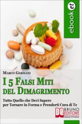 I 5 Falsi Miti del Dimagrimento (ebook)  Marco Germani   Bruno Editore