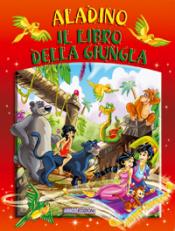 Aladin - Il libro della giungla (ebook)  Autori Vari   Abaco Edizioni