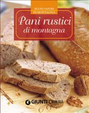 Pani rustici di montagna (ebook)  Autori Vari   Giunti Demetra