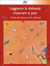Leggiamo la dislessia: imparare si può (ebook)  Associazione Il Cigno   Narcissus Self-publishing