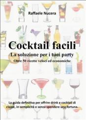 Cocktail facili (ebook)  Raffaele Nucera   Youcanprint