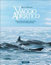 Viaggio Adriatico (ebook)  Marco Affronte   Narcissus Self-publishing