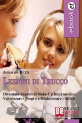 Lezioni di Trucco (ebook)  Annalisa Betti   Bruno Editore