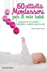 60 attività Montessori per il mio bebè  Marie-Hélène Place   L'Ippocampo Edizioni