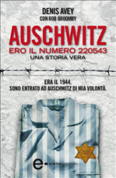 Auschwitz. Ero il numero 220543 (ebook)  Denis Avey Rob Broomby  Newton & Compton Editori