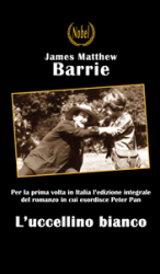 L'uccellino bianco (ebook)  James Matthew Barrie   Nobel
