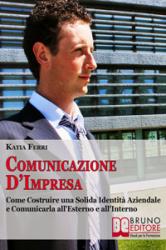 Comunicazione d'impresa (ebook)  Katia Ferri   Bruno Editore