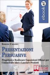 Presentazioni Persuasive (ebook)  Simone Casadei   Bruno Editore