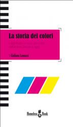 La storia dei colori (ebook)  Giuliana Lomazzi   Homeless Books