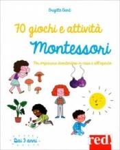 70 giochi e attività Montessori (dai 3 anni)  Brigitte Ekert   Red Edizioni