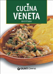 Cucina Veneta (ebook)  Claudia Toso   Giunti Demetra