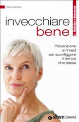 Invecchiare bene (ebook)  Paolo Giordo   Giunti Demetra
