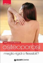 Osteoporosi (ebook)  Attilio Speciani Luca Speciani  Giunti Demetra