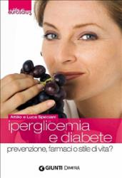 Iperglicemia e diabete (ebook)  Attilio Speciani Luca Speciani  Giunti Demetra
