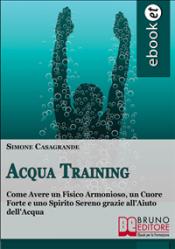 Acqua Training (ebook)  Simone Casagrande   Bruno Editore