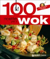 100 ricette per il wok (ebook)  Autori Vari   Giunti Demetra