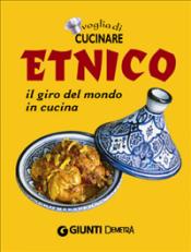 Voglia di Cucinare Etnico (ebook)  Autori Vari   Giunti Demetra