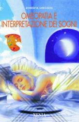 Omeopatia e interpretazione dei sogni  Roberta Ghiggini   Xenia Edizioni
