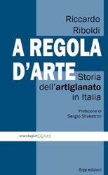 A regola d'arte  Riccardo Riboldi   Erga Edizioni