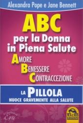 ABC per la Donna in Piena Salute  Alexandra Pope Jane Bennett  Macro Edizioni