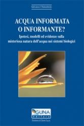 Acqua informata o informante?  Salvatore Chirumbolo   Guna Editore