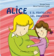 Alice e il fratellino nel pancione  Giorgia Cozza Maria Francesca Agnelli  Il Leone Verde