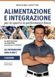 Alimentazione e Integrazione per lo sport e la performance fisica  Massimo Spattini   Lswr