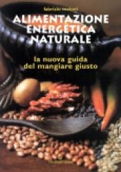 Alimentazione Energetica Naturale  Fabrizio Meloni   Edizioni Mediterranee