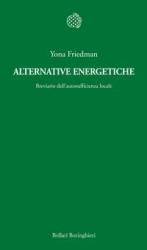 Alternative energetiche  Yona Friedman   Bollati Boringhieri