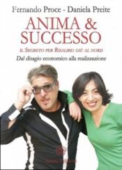 Anima & Successo  Fernando Proce Daniela Preite  Anima Edizioni