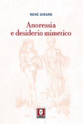 Anoressia e desiderio mimetico  René Girard   Lindau