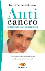 Anticancro (bestseller da 1 milione di copie)  David Servan-Schreiber   Sperling & Kupfer