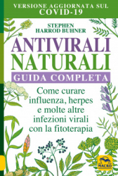 Antivirali Naturali. Guida Completa  Stephen Harrod Buhner   Macro Edizioni
