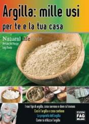 Argilla: mille usi  Stefania Del Principe Luigi Mondo  Edizioni Fag