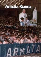 Armata Bianca  Nidi di Preghiera   Salus Infirmorum