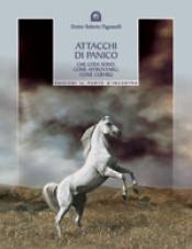 Attacchi di panico  Roberto Pagnanelli   Edizioni il Punto d'Incontro