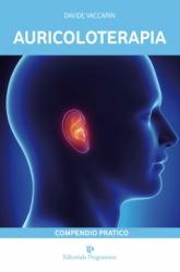 Auricoloterapia. Compendio Pratico  Davide Vaccarin   Editoriale Programma